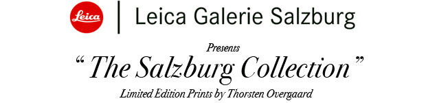 Leica Galerie Salzburg presents The Salzburg Collection Limited Edition Prints by Thorsten Overgaard