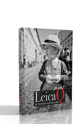 """The Leica Q Know-All eBook"" By Thorsten Overgaard"