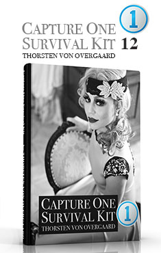 Capture One Pro Survival Kit by Thorsten von Overgaard