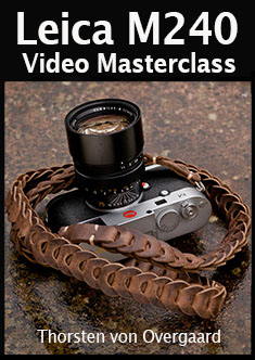 Thorsten Overgaard Leica M24 Video Masterclass