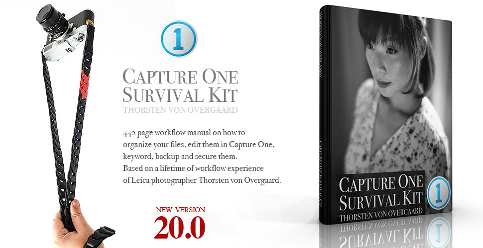 Capture One Survival Kit by Thorsten von Overgaard for Leica and digital photographer