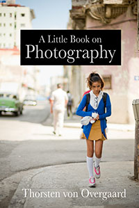 A Little Book on Photography by Thorsten von Overgaard eBook