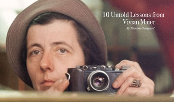 10 Untold Lessons From Vivian Maier