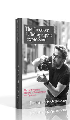 "Thorsten Overgaard: ""The Freedom of  Photographic Expression"""