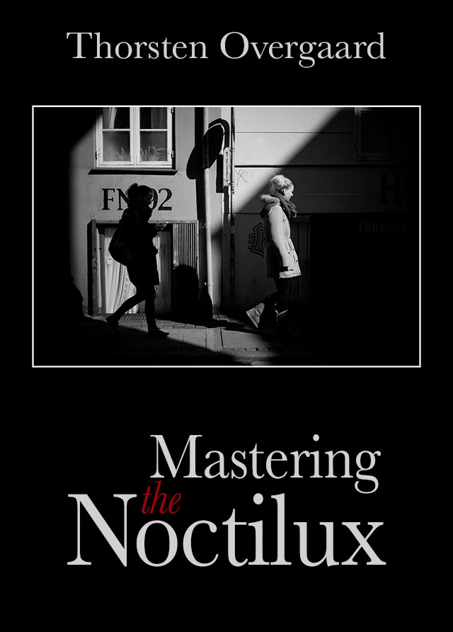 """the new masterclass on video """"Mastering the Noctilux""""  by Thorsten Overgaard"""