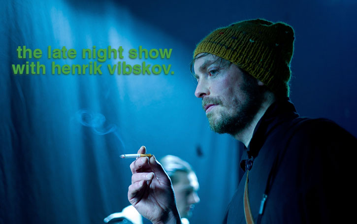 the late night show with henrik vibskov