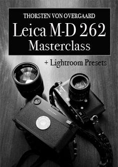 Leica M-D 262 Masterclass with Thorsten von Overgaard