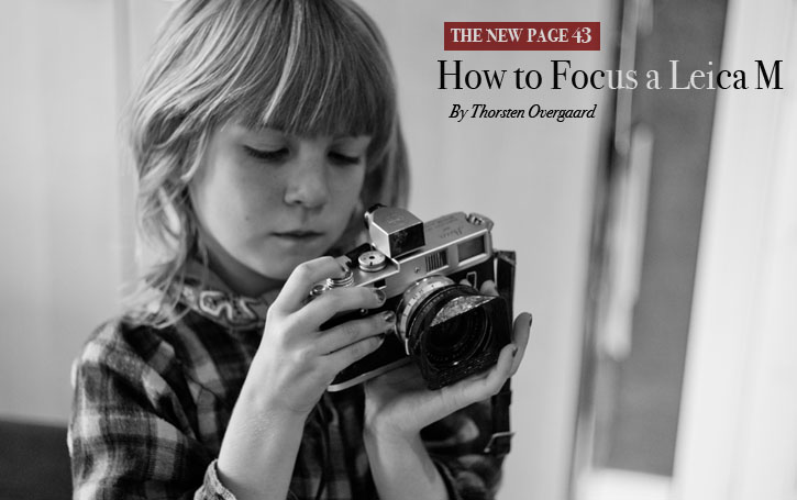 New Page 43 in the Worlds (Posibly) Longest Camera Review: Focus Guide for the Leica M Rangefinder ...