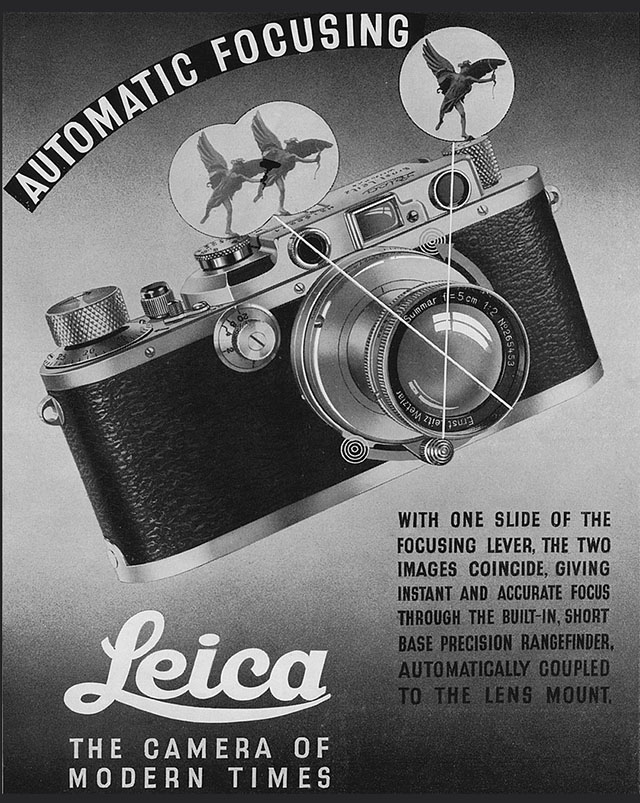 "When the Leica III came out, Leica promoted it as ""automatic focusing"". What they referred to was of course that now - thanks to brand new technology - you could look through the viewfinder and find the accurate focus. Before that you had to guess the distance to the subject and then set the dial on the lens accordingly. Not very precise, and not suitable for low light lenses with narrow DOF (Depth Of Field)."