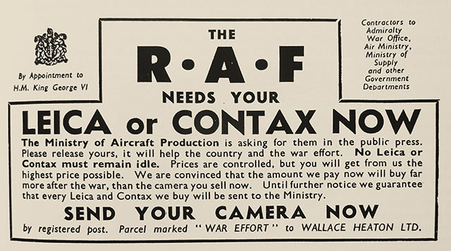 """No Leica or Contax must remain idle"": An advertisement from Wallace Heaton in New Bond Street, during WWII requesting Leica and Contact cameras to be released for war service."