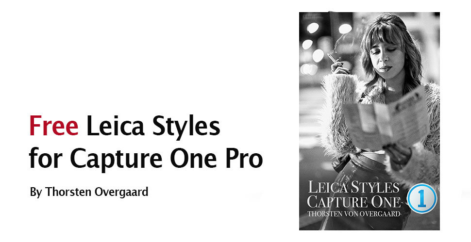 Thorsten Overgaard FREE Leica Presets and Styles for Captiure One Pro