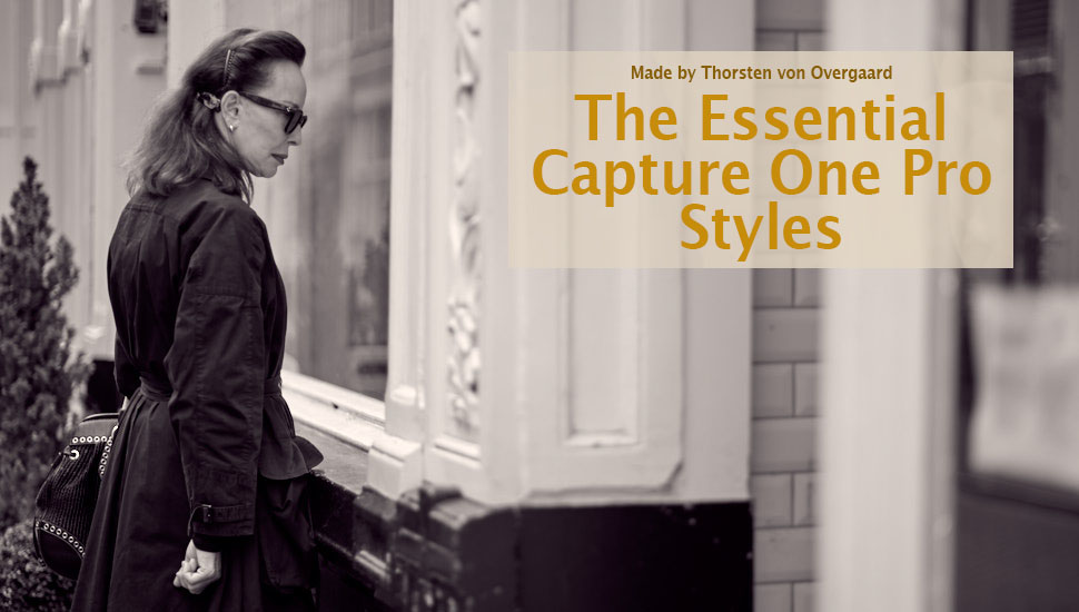 Essential Styles for Capture One Pro by Thorsten Overgaard