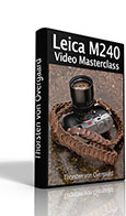 """Leica M 240 Video Masterclass"""