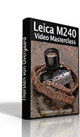"""Leica M 240 Video Masterclass"""