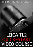 """Leica TL2 Quick-Start Video Course"""