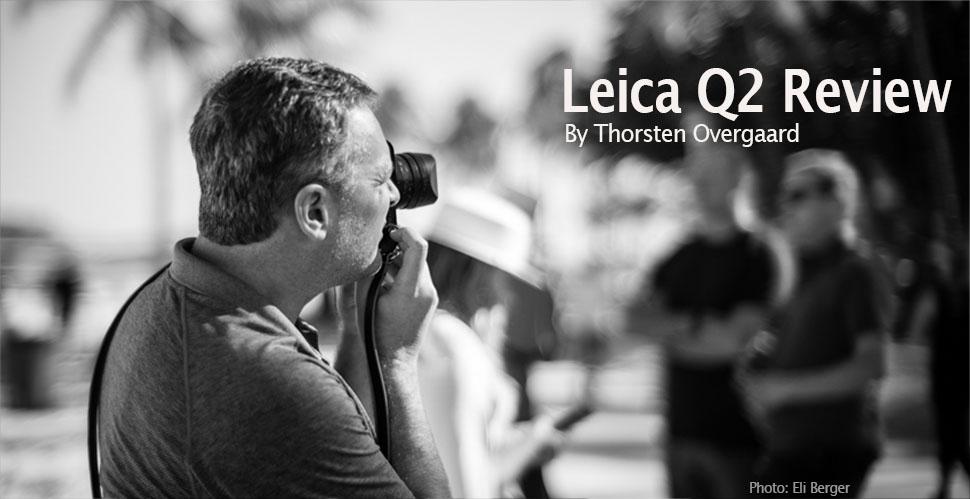 Leica Q2. © Thorsten Overgaard.