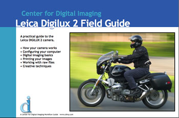 Leica Digilux 2 Field Guide from Center for Digital Imaging, Inc.